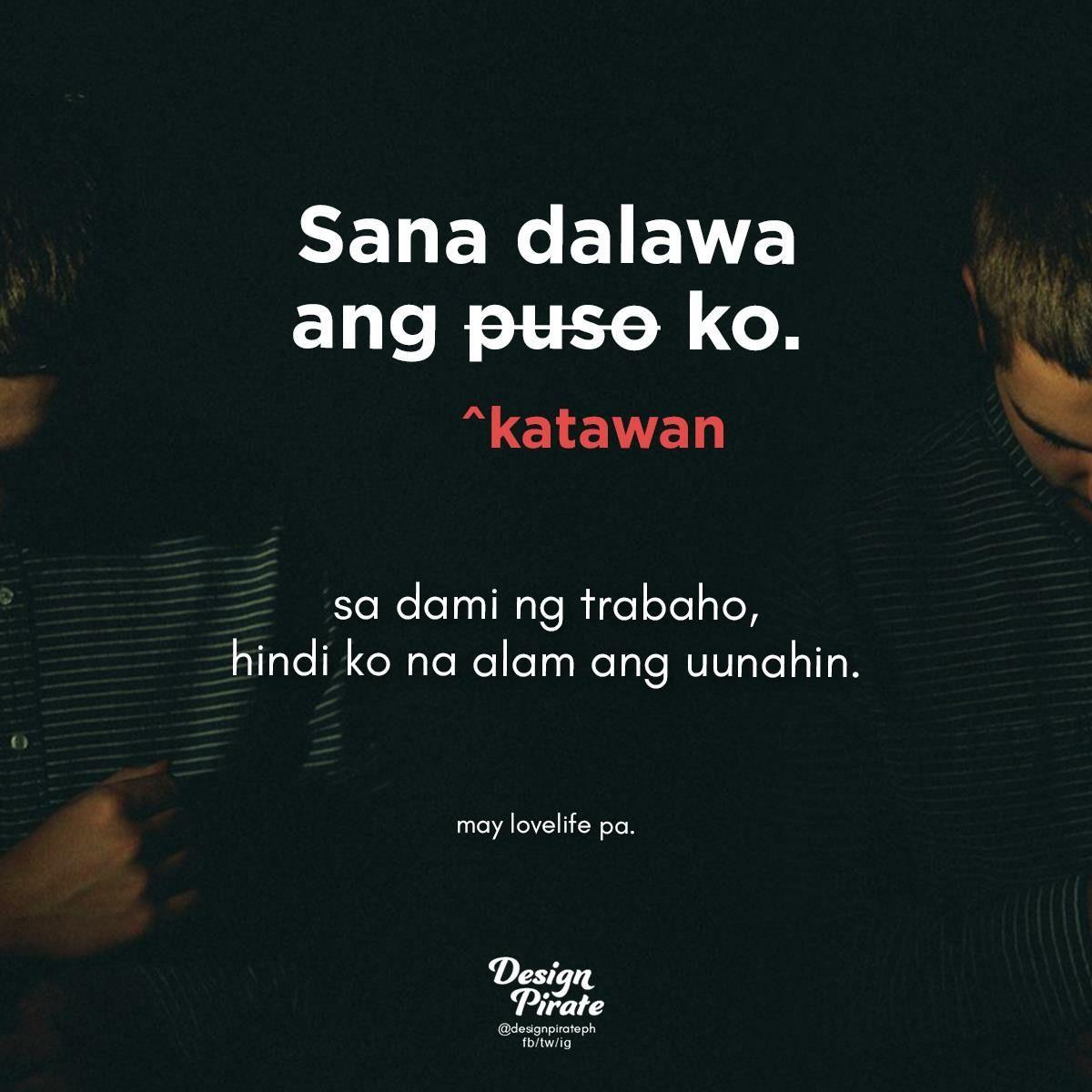Pin By Brenda On Filipinoism Pinterest Filipino Quotes Tagalog