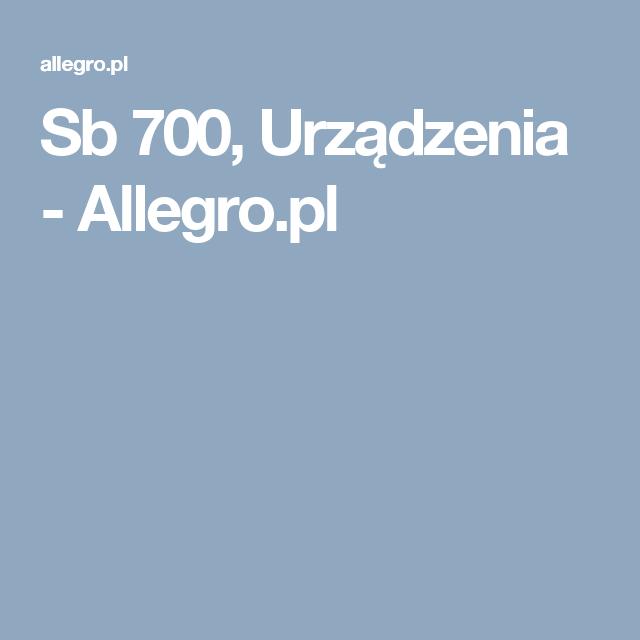 Sb 700 Urzadzenia Allegro Pl