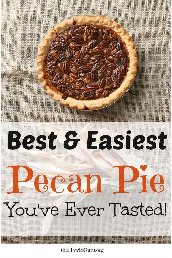 Easy Pecan Pie Recipe: Thanksgiving Dessert To Knock Their Socks Off #pecanpie