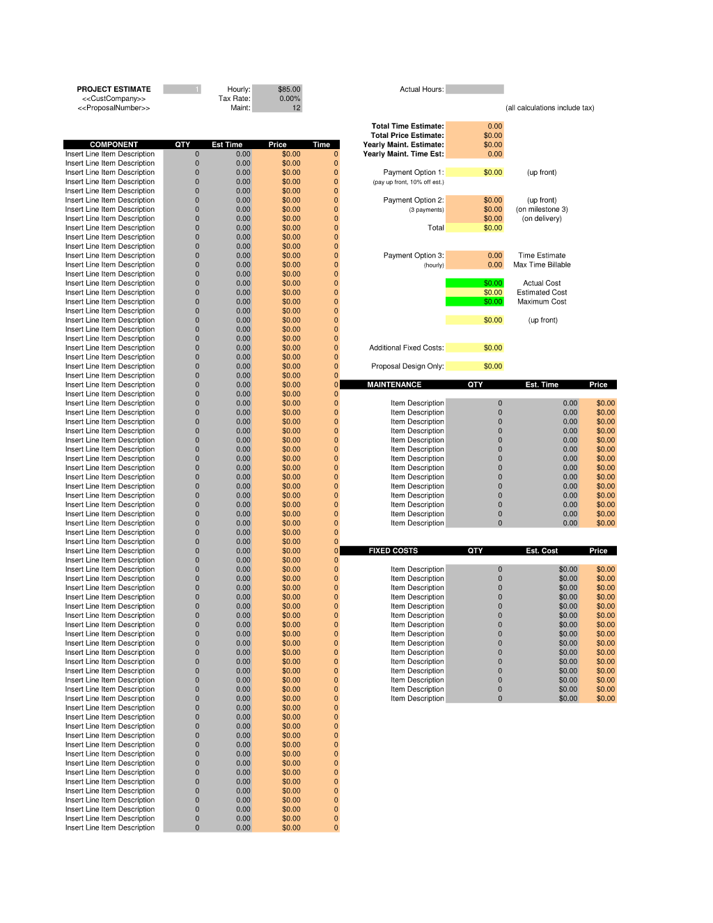 General Project Estimate Spreadsheet - This is a general purpose estimate spreadsheet. You can make copies of this spreadsheet for any purpose. The spreadsheet calculations are already setup for summarizing lists of line items and breaking the totals into multiple payment plan options. A comprehensive collection of estimate spreadsheets available from ProposalKit.com (come over, learn more and Like our Facebook page to get a 20% discount)