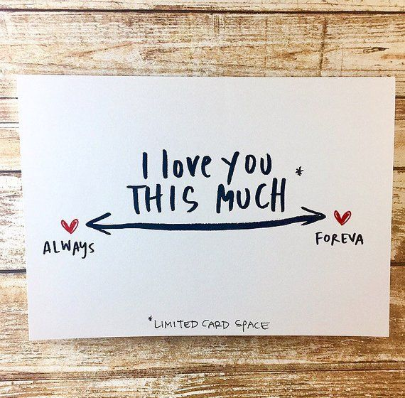 I love you this much card, Always and Forever, Anniversary ...