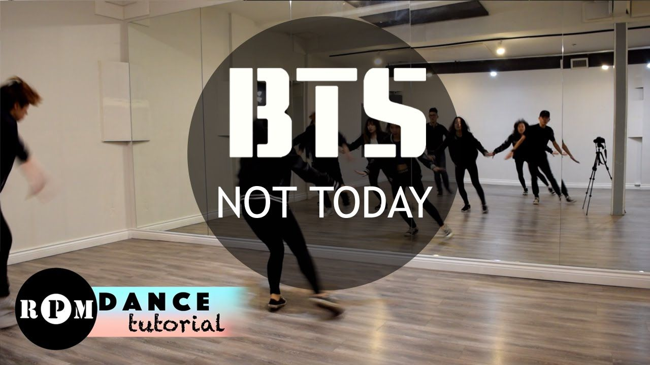 Bts not today dance tutorial chorus ending bts bts not today dance tutorial chorus baditri Images