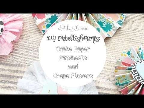 Pinwheels and crepe flowers youtube crate paper embellishments pinwheels and crepe flowers youtube crate paper mightylinksfo
