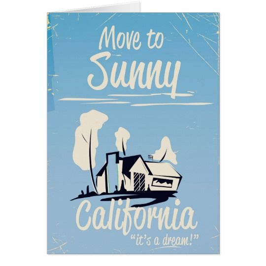Move to sunny California vintage poster Card