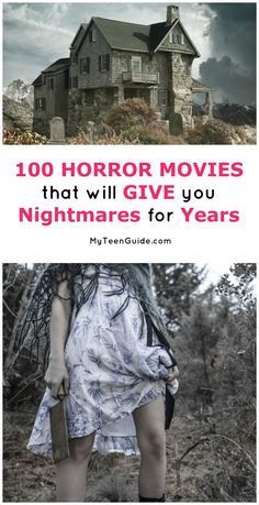 100 Horror Movies That Will Give You Nightmares For Years! #moviestowatch