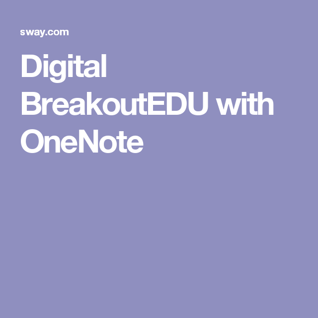 Digital BreakoutEDU with OneNote | BreakOutEDU | Escape room