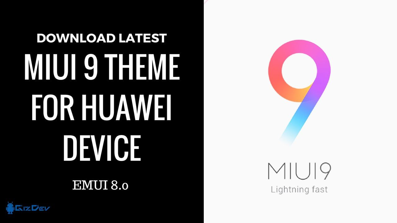Download Updated MIUI 9 Theme For Huawei EMUI 8 0 Devices