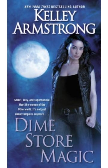 Another Cover For Kelley Armstrongs Dime Store Magic Fandoms