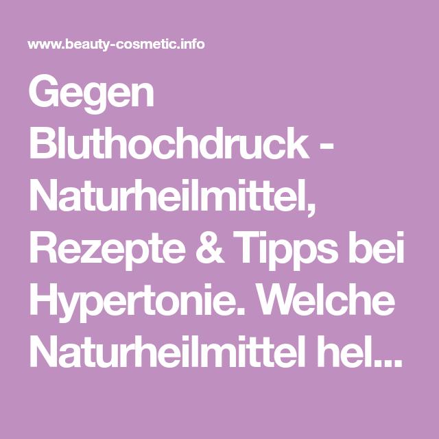 Gegen Bluthochdruck - Naturheilmittel, Rezepte & Tipps bei..