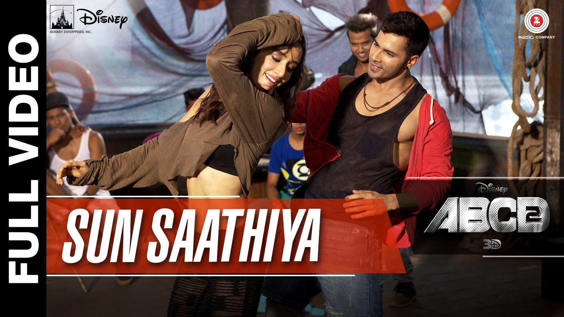 Sun Saathiya Full Video Disney S Abcd 2 Varun Dhawan Shraddha Kapoor Sachin Jigar Love Song Youtube Bollywood Music Videos Love Songs Bollywood Songs