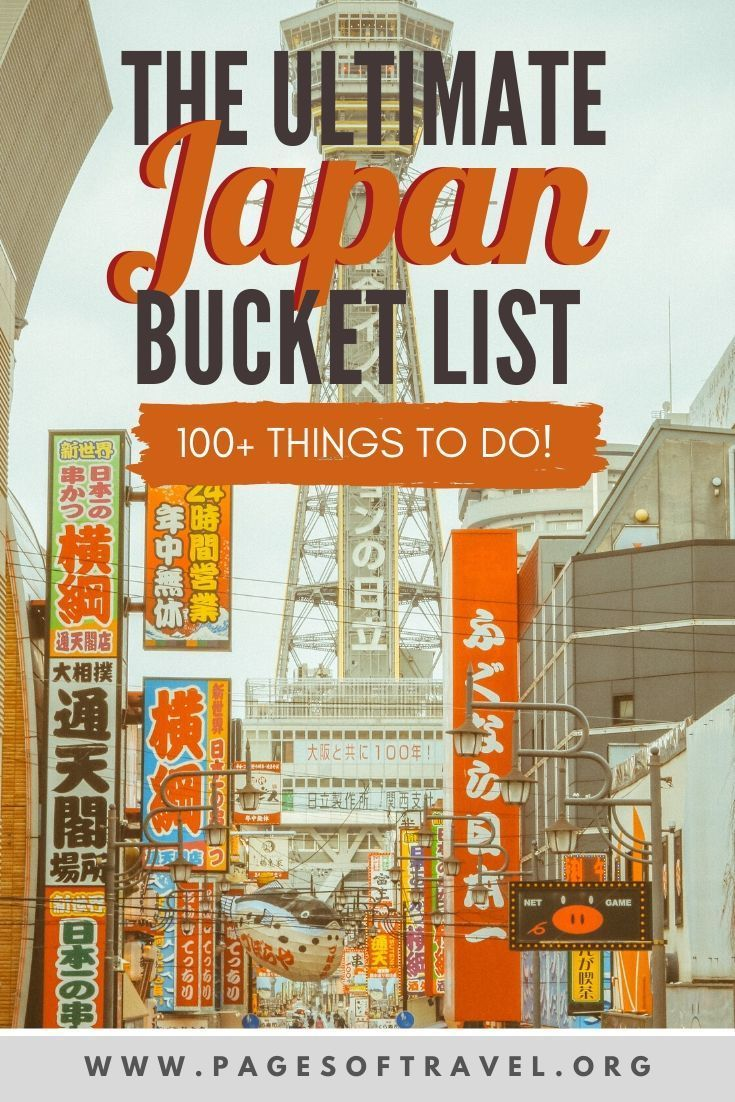 Japan is a wonderful country filled with so much beauty. You'll find areas of Japan that are rich in history and tradition and others that represent a quirky newly founded modern era. In this post, you'll find over 100 things to add to your Japan bucket list ranging from iconic touristy things to lesser-known places to visit as well!