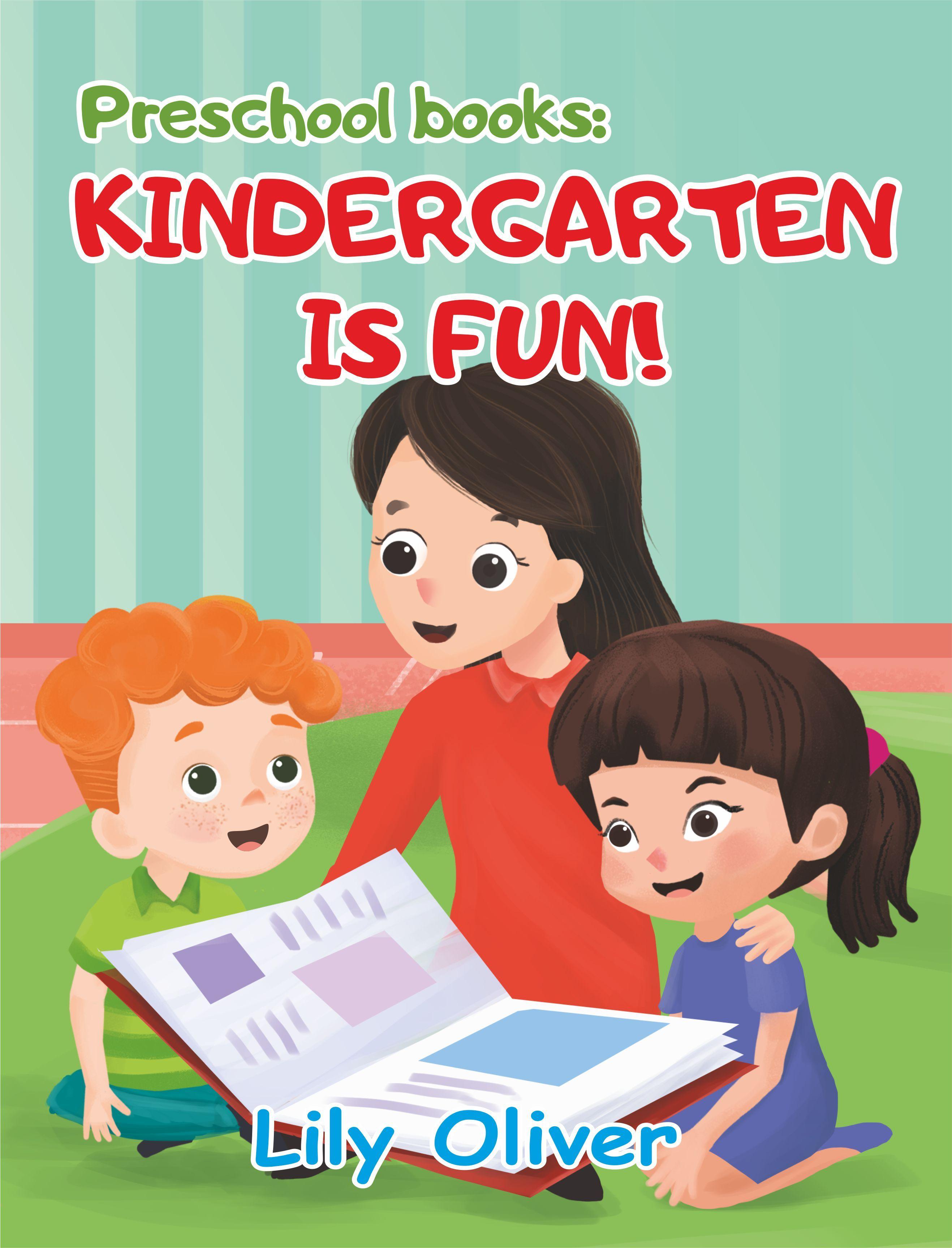 Preschool Books Kindergarten Is Fun First Day Of School