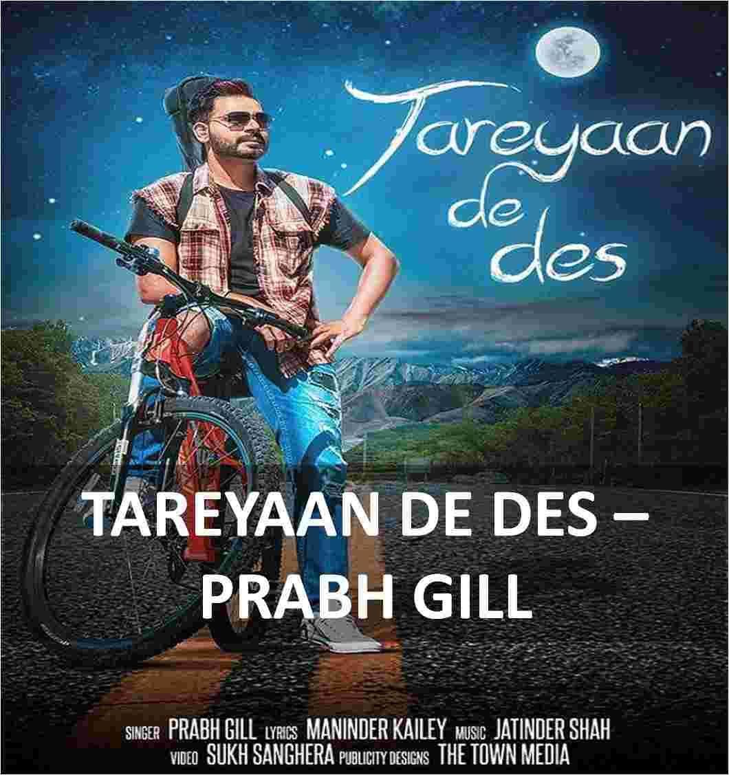Tareyan De Des Guitar Chords & Lyrics by Prabh Gill