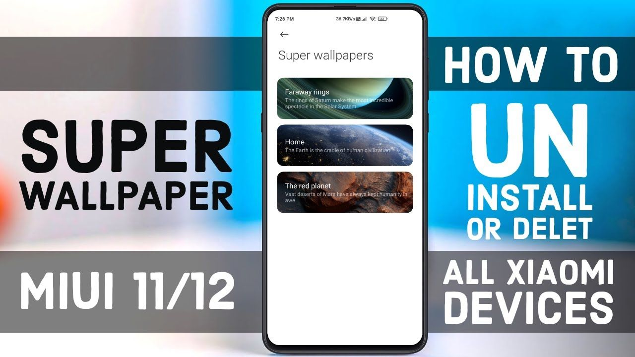 How To Uninstall Or Delet Xiaomi Super Wallpaper From Miui 11 Or Miui 12 How To Uninstall Xiaomi Super