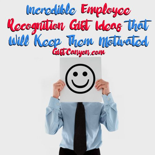 Incredible Employee Recognition Gift Ideas That Will Keep Them