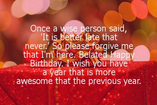 Happybirthdaywishesonline Happy Belated Birthday Quotes Wish