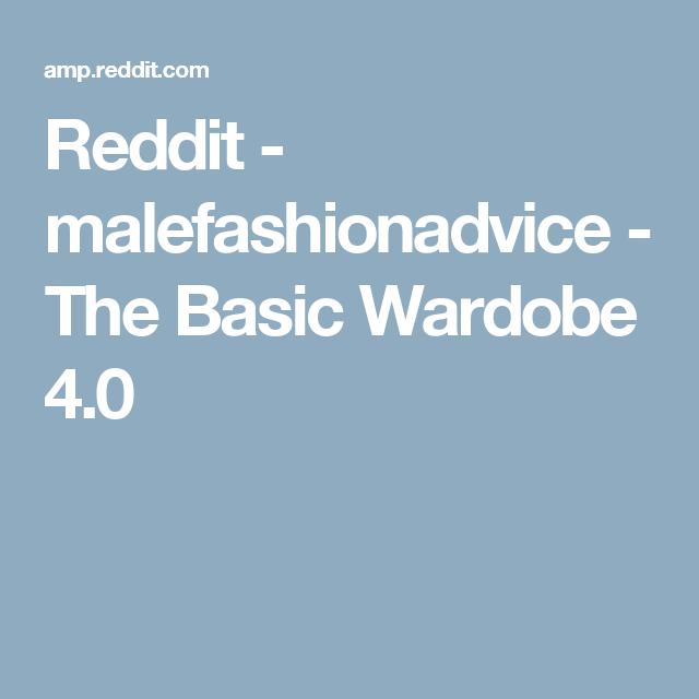 Reddit malefashionadvice the basic wardobe 40 mens fashion reddit malefashionadvice the basic wardobe 40 malvernweather Image collections