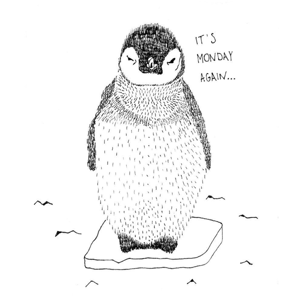art print monday quote pinguin lustige zeichnung schwarz wei illustration tiere. Black Bedroom Furniture Sets. Home Design Ideas
