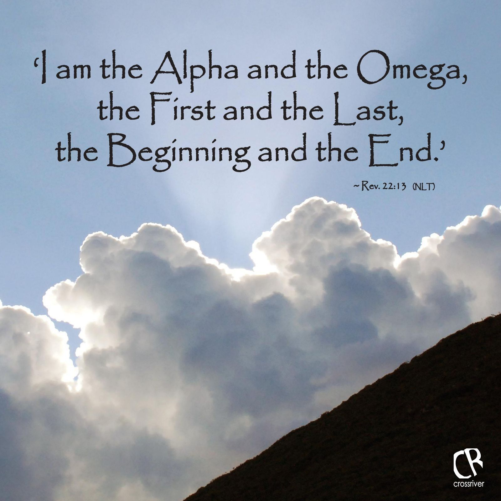 'I Am The Alpha And The Omega, The First And The Last, The