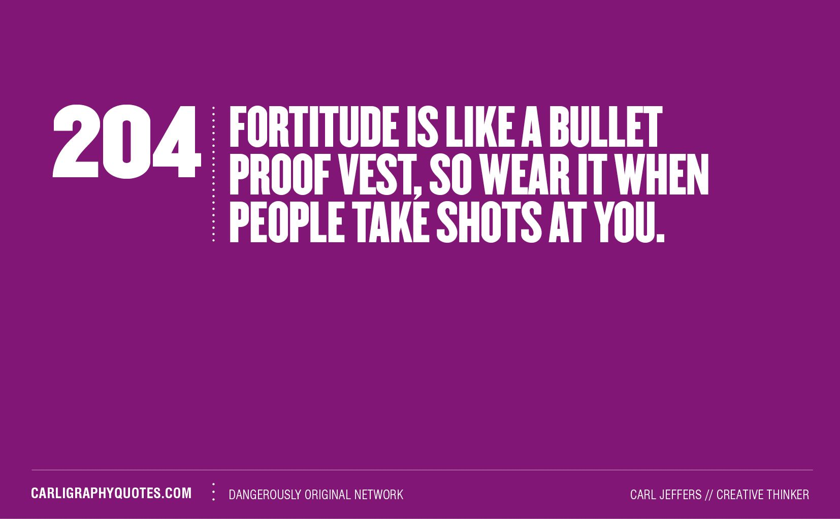 quotes upon fortitude