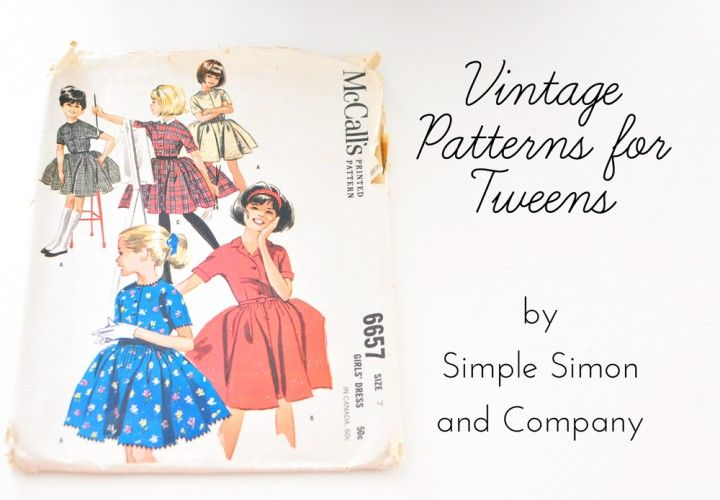 Using Vintage Patterns for Tweens - Simple Simon and Company