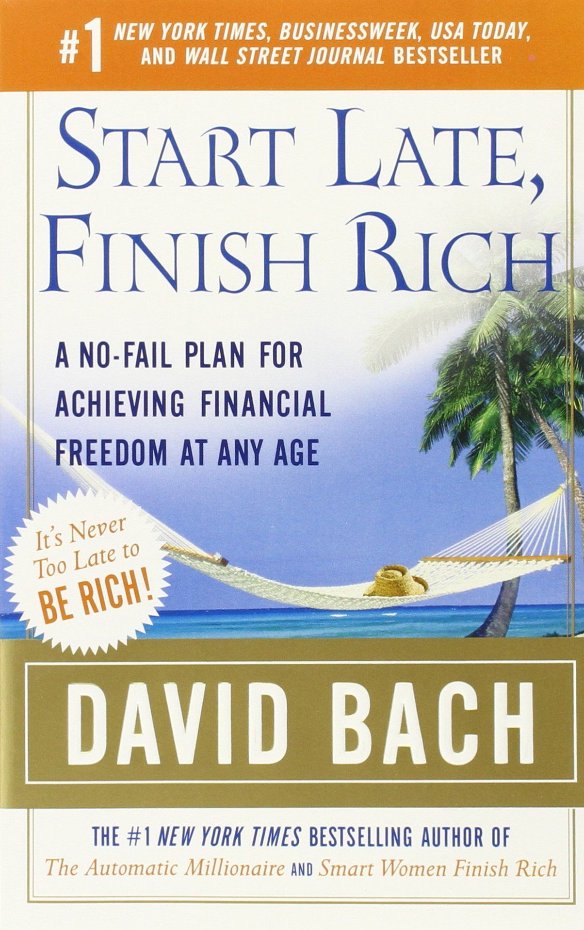 Start Late Finish Rich A No Fail Plan For Achieving Financial Freedom At Any Age Finish Rich Book Series David Financial Freedom How To Plan Free Reading