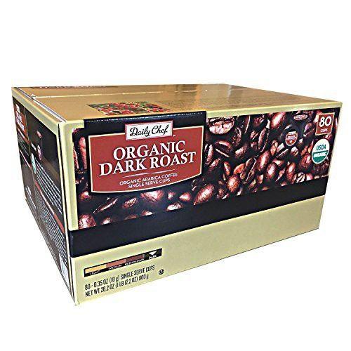 Daily Chef Organic Dark Roast Single Serve 80 Ct Dark Roast Roast Dark Roast Coffee