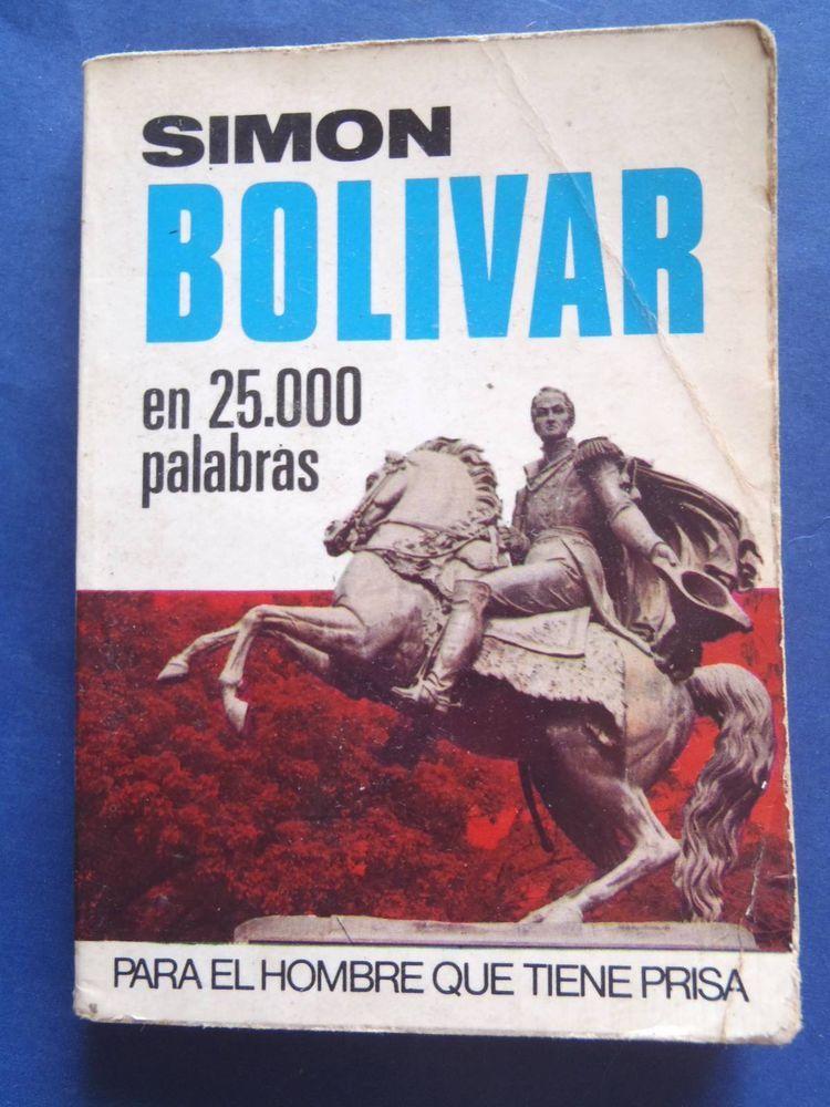 Simon Bolivar En 25000 Palabras Venezuela Peru Napoleon Miniature Spanish Book