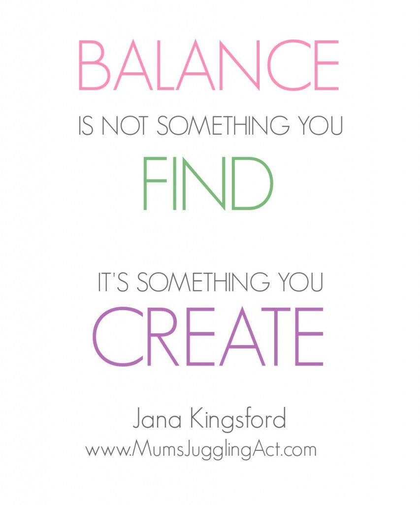 Find More Balance, good life balance, balance is not ...