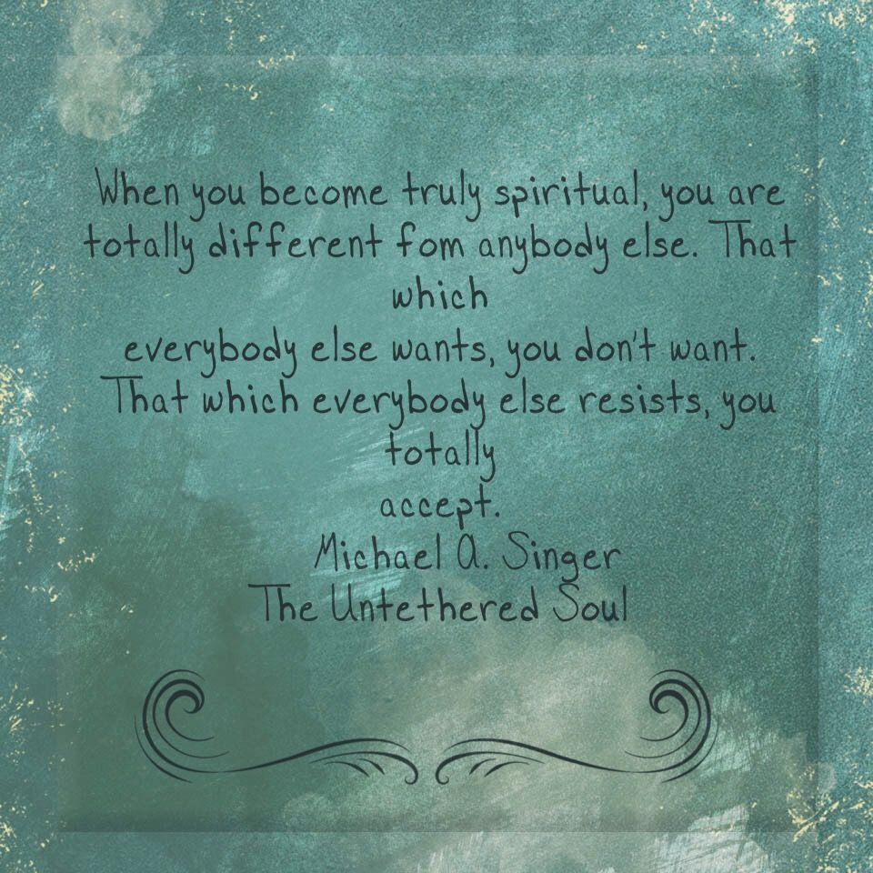 The Untethered Soul by Michael A. Singer. | Singer quote