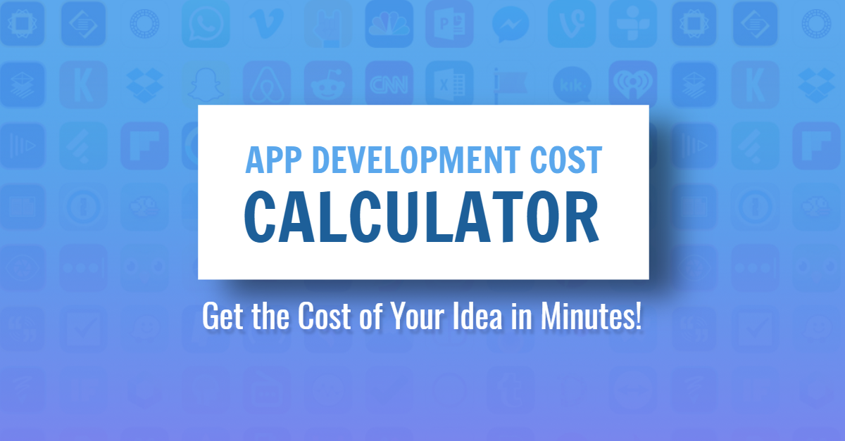 Try this app price calculator to get a custom estimate of