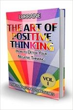 The Art of Positive Thinking: How to detox your negative thinking (Destined to be Series Book 1) - http://www.source4.us/the-art-of-positive-thinking-how-to-detox-your-negative-thinking-destined-to-be-series-book-1/