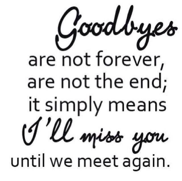 I Miss You Until We Meet Again Goodbye Quotes Be Yourself Quotes Friends Quotes