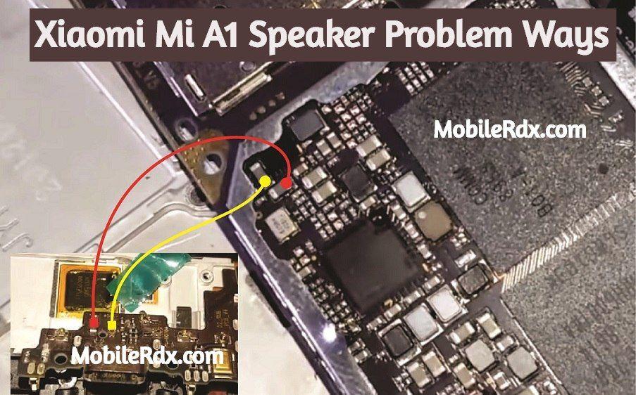 Xiaomi Mi A1 Speaker Problem Ways Solution Ringer Jumper