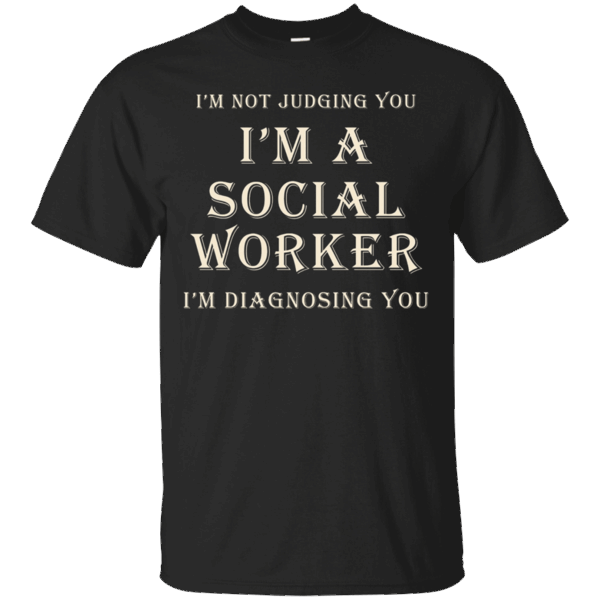 Hi everybody!   I'm not judging you i'm a social worker i'm diagnosing you T-shirt   https://zzztee.com/product/im-not-judging-you-im-a-social-worker-im-diagnosing-you-t-shirt/  #I'mnotjudgingyoui'masocialworkeri'mdiagnosingyouTshirt  #I'mworkershirt #notworkerT #judging #you #i'msocialworkerT #a #social #workeryouT #i'mshirt