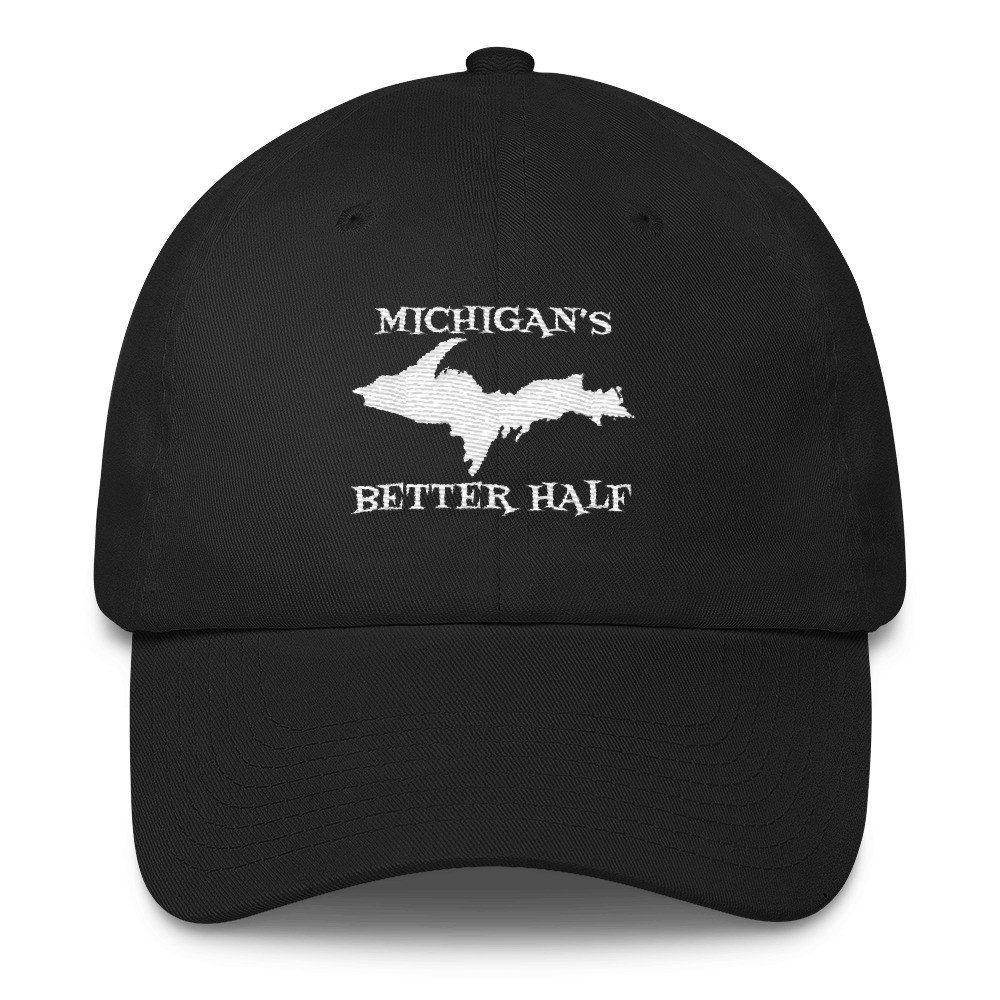 Michigan Better Half - Upper Peninsula Yooper Cotton Embroidered Cap