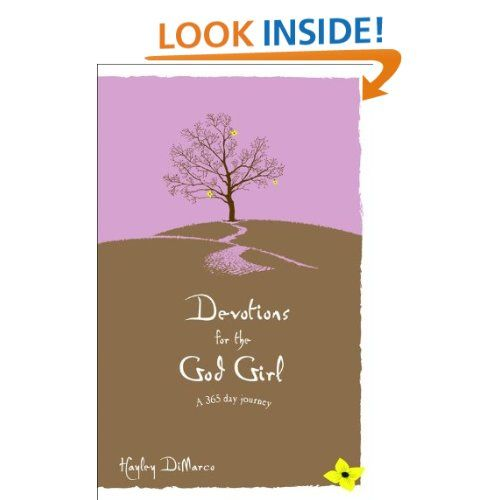 heres a devo by hayley dimarco that compliments her book god girl if