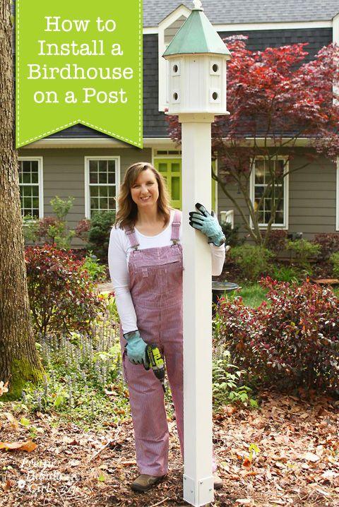 How To Install A Birdhouse On A Post Diycourage Pretty Handy Girl Bird Houses Bird House Kits Bird Houses Diy