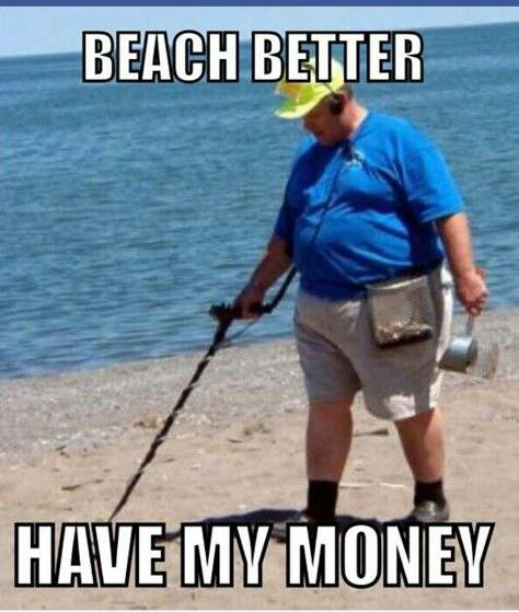 Metal Detector Beach Money Jokes