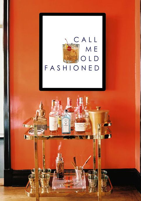 """Bar Wall Decor bar cart art, """"call me old fashioned"""", perfect for hanging over"""