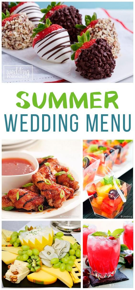Summer Wedding Menu Ideas [7 Foods To Serve And To Skip] #weddingmenuideas