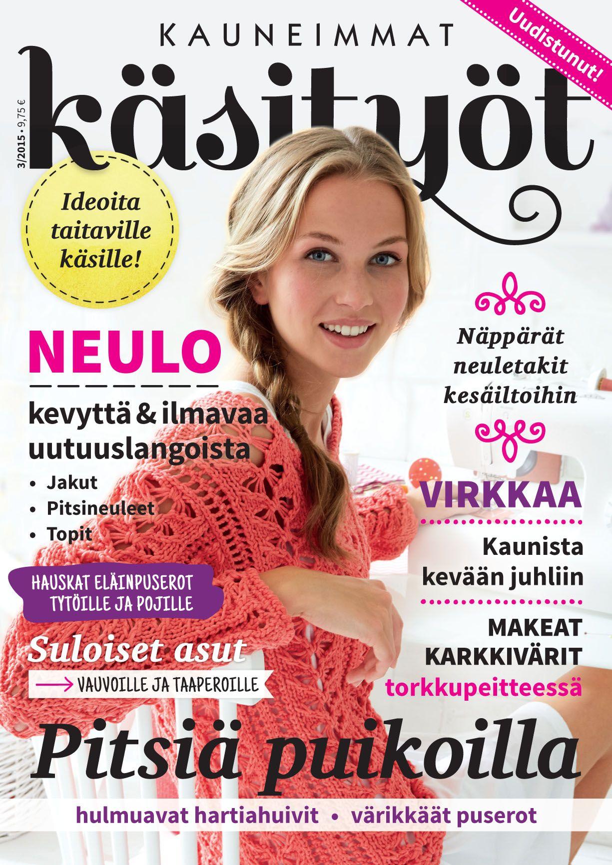 Ensi viikolla eli pääsiäislukemiseksi ilmestyy Kauneimmat Käsityöt 3/15! #käsityöt #lehti #kevätneule #pitsiliina