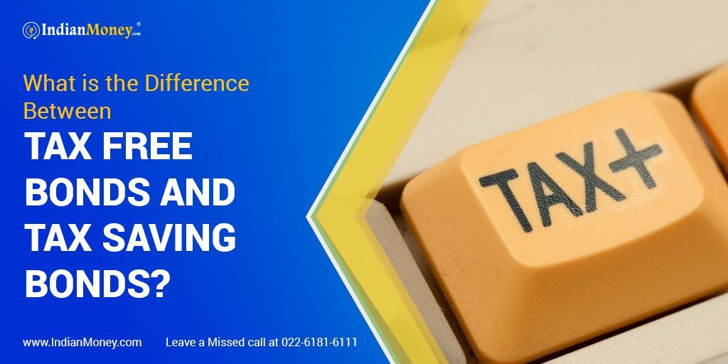 What Is The Difference Between Tax Free Bonds And Tax Saving Bonds