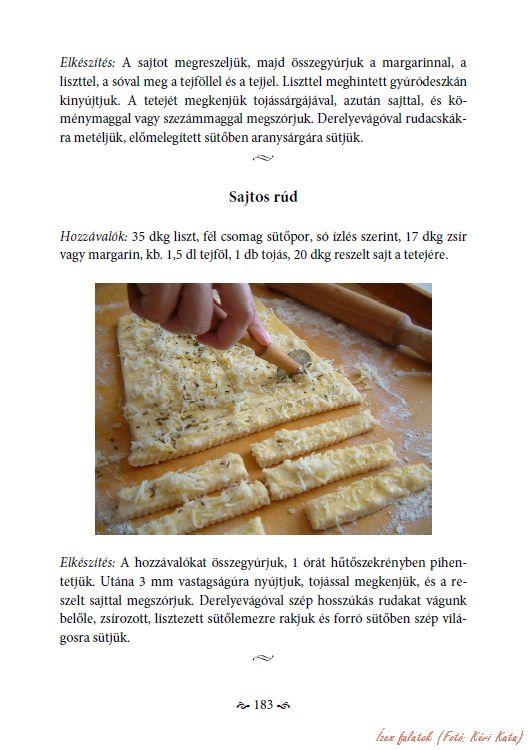 Kéri Jánosné Stadler Katalin: Édes emlékek - Válogatott süteményreceptek. Virágmandula Kft., Pécs, 2015. - Karton, A/5, 203 o. - ISBN 978-615-5497-62-9 -- A könyv 183. oldala