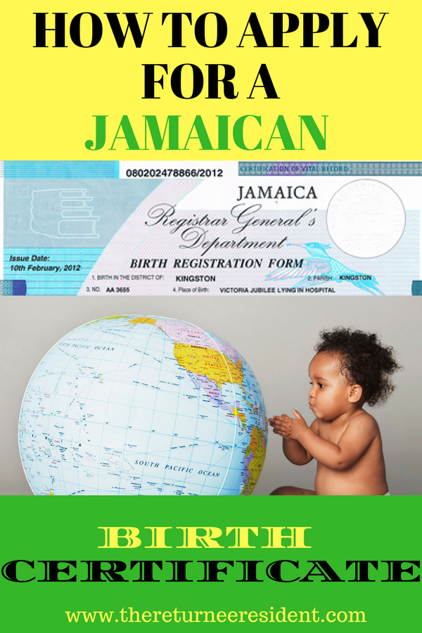 How To Apply For Your Jamaican Birth Certificate | Pinterest | Birth ...