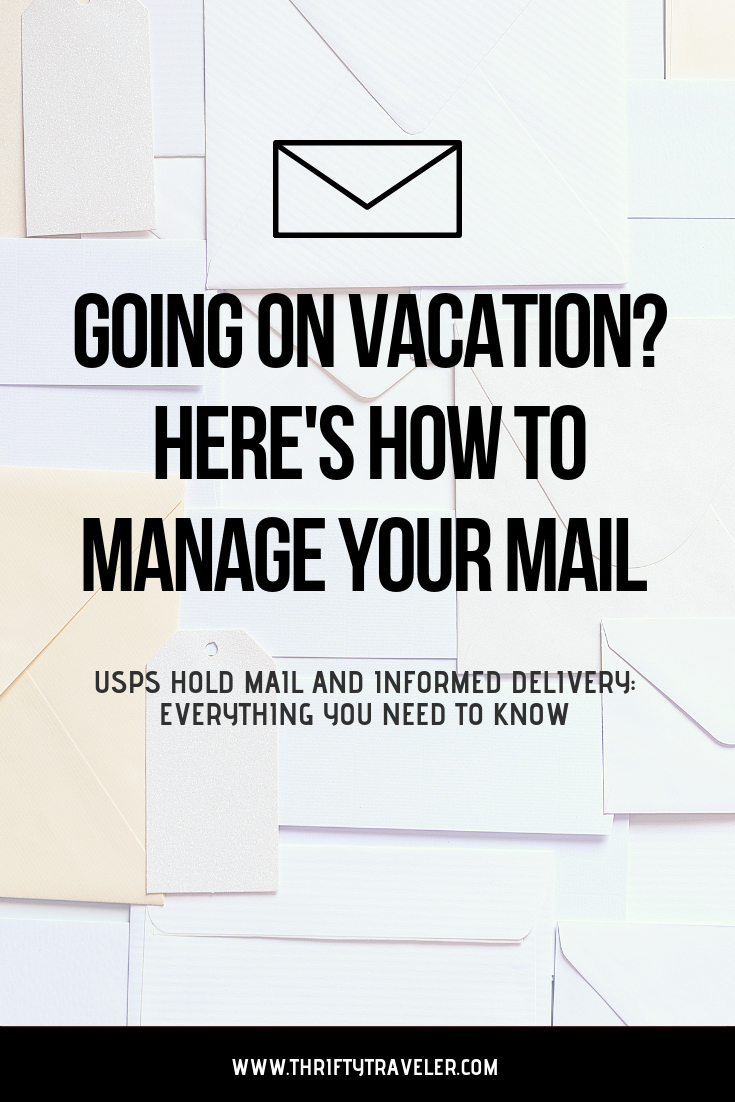 Usps Hold Mail And Informed Delivery Your Free Vacation Mail