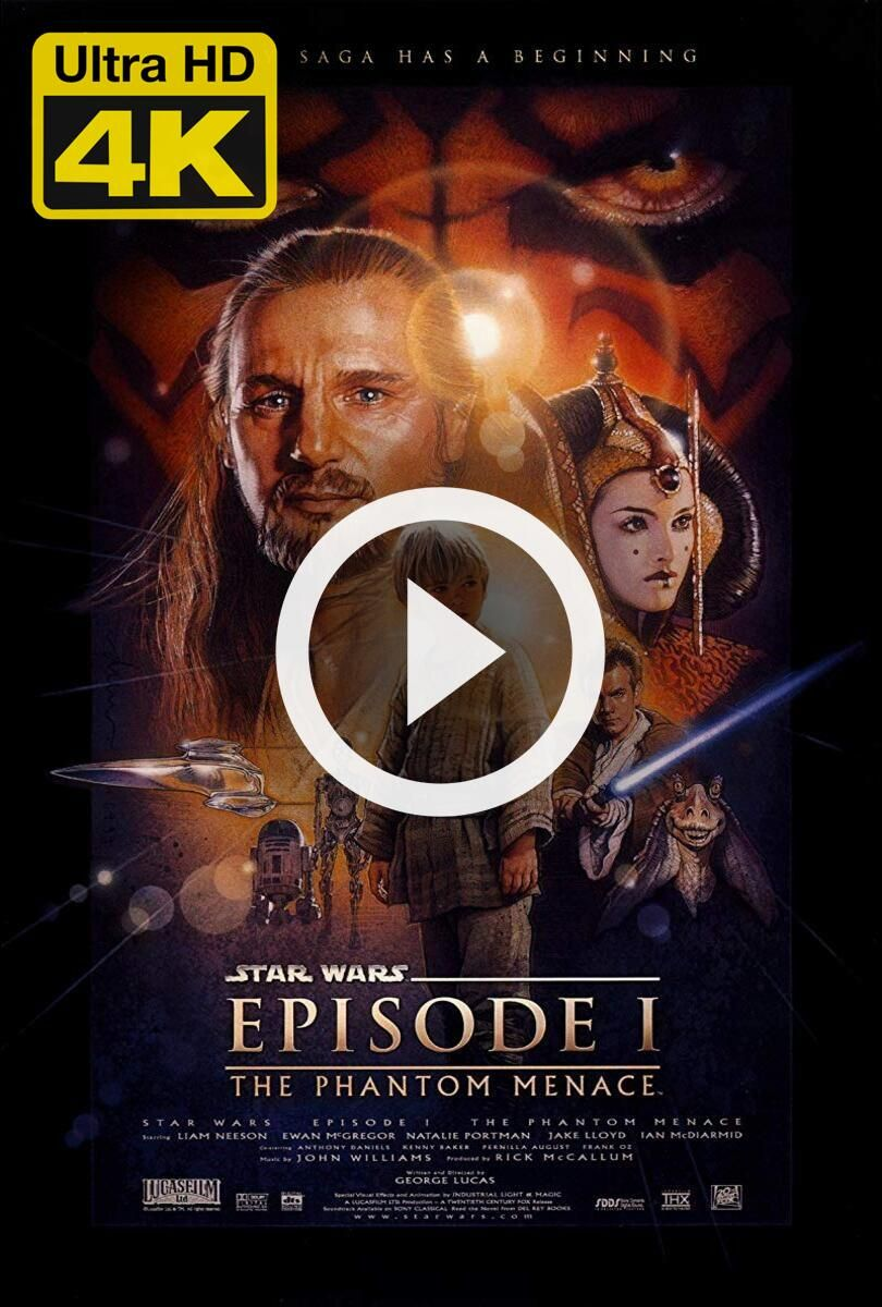 4k Ultra Hd Star Wars Episode I The Phantom Menace 1999 Watch Download Star Wars Episode I In 2020 The Phantom Menace Hd Movies About Time Movie