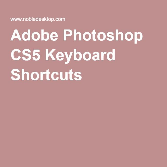 Adobe Photoshop CS5 Keyboard Shortcuts
