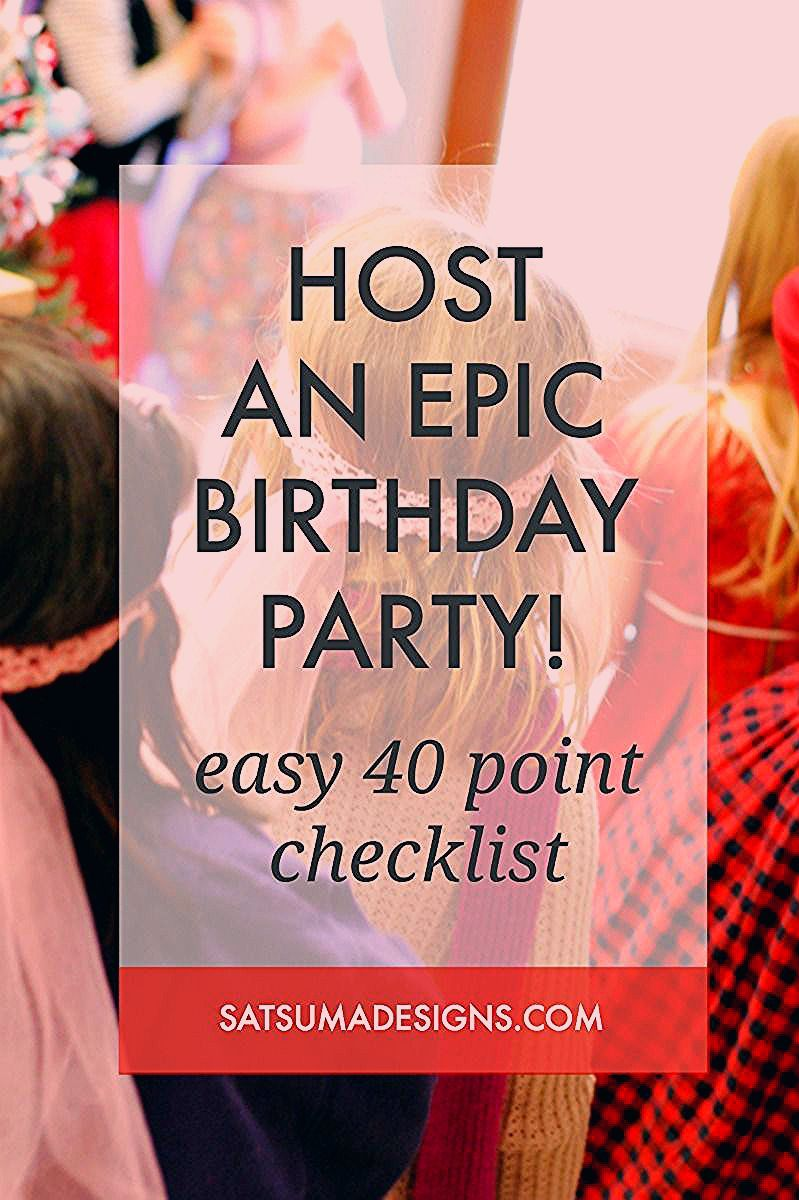 Photo of How to Host an Epic Birthday Party – Satsuma Designs