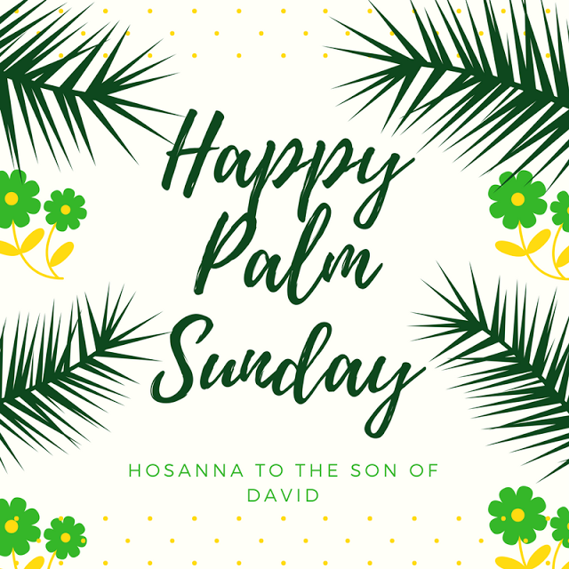 a flower of god: happy palm sunday! | quotes for the soul
